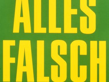 Plakat, Michael Schirner, ALLES FALSCH, Medienkunstintervention, Museum für Gestaltung Zürich 1989
