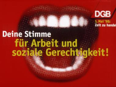 Plakat für den DGB zur Wahl 1998Plakat für den DGB zur Wahl 1998