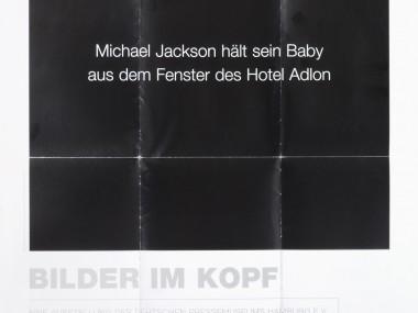 Michael Schirner, PICTURES IN OUR MINDS, Ausstellung im Deutschen Pressemuseum Hamburg 2005, Ausstellungsposter